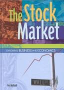 Cover of: The Stock Market (Exploring Business and Economics) |