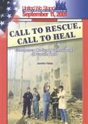 Call to Rescue, Call to Heal