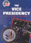 Cover of: The Vice Presidency (Your Government: How It Works)