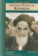 Cover of: Ayatollah Ruhollah Khomeini (Spiritual Leaders and Thinkers)