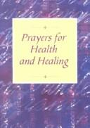 Prayers for Health and Healing by
