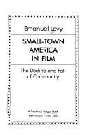 Small Town America in Film by Emanuel Levy