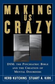 Cover of: Making Us Crazy: DSM | Herb Kutchins