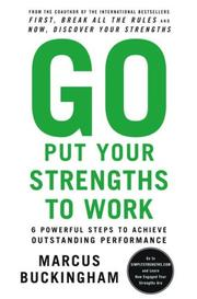Cover of: Go Put Your Strengths to Work