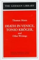 Cover of: Death in Venice, Tonio Kroger, and Other Writings (German Library)