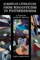 Cover of: European Literature from Romanticism to Postmodernism
