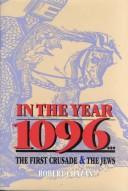 Cover of: In the year 1096 | Robert Chazan