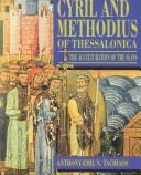 Cyril and Methodius of Thessalonica by Anthony-Emil N. Tachiaos