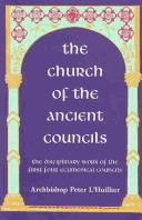 The church of the ancient councils by Peter L'Huillier