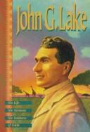 Cover of: John G. Lake | John G. Lake