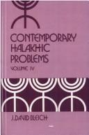 Cover of: Contemporary Halakhic Problems | J. David Bleich