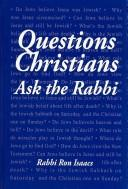 Cover of: Questions Christians Ask the Rabbi