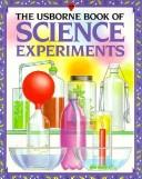 Cover of: The Usborne Book of Science Experiments | Jane Bingham