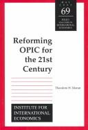 Cover of: Reforming OPIC for the twenty-first century | Theodore H. Moran