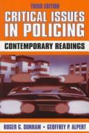 Cover of: Critical Issues in Policing |