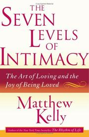Cover of: The Seven Levels of Intimacy | Matthew Kelly