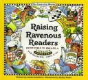 Cover of: Raising Ravenous Readers | Linda Schwartz