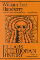 Pillars in Ethiopian History (Hansberry, William Leo. William Leo Hansberry African History Notebook, V. 1.)
