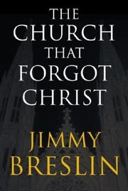 Cover of: The Church That Forgot Christ