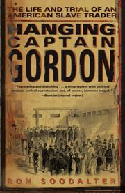 Cover of: Hanging Captain Gordon | Ron Soodalter
