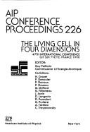 Cover of: Living Cell in Four Dimensions | Paillotin