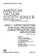 High Tc Superconducting Thin Films: Processing, Characterization, and Applications by