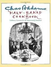 Cover of: Chas Addams Half-Baked Cookbook
