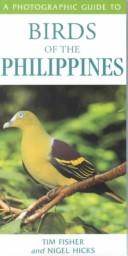 Cover of: photographic guide to birds of the Philippines | Tim Fisher