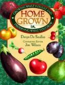 Home Grown by Denys De Saulles