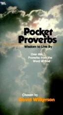 Cover of: Pocket Proverbs: Wisdom to Live by: Over 450 Proverbs from the Word of God