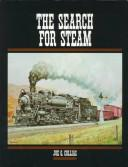 The Search for Steam by Joe G. Collias