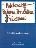Cover of: Adolescent Relapse Prevention Workbook