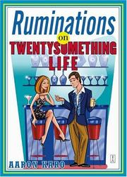Cover of: Ruminations on twenty something life | Aaron Karo