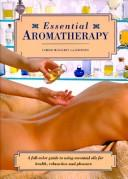 Cover of: Essential Aromatherapy | Carole McGilvery