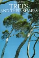 Cover of: Trees and Their Shapes | Nicky Den Hartogh