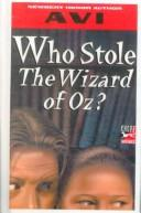Cover of: Who Stole the Wizard of Oz