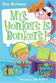 Cover of: My Weird School #18: Mrs. Yonkers Is Bonkers!