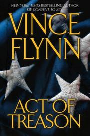 Cover of: Act of Treason (Mitch Rapp Novels) | Vince Flynn