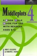 Cover of: Middleplots: Vol. 4 A Book Talk Guide for Use with Readers Ages 8-12 (Middleplots)