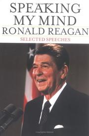 Speaking My Mind by Reagan, Ronald., Ronald Reagan