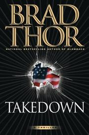 Cover of: Takedown: A Thriller