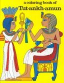 Cover of: A Coloring Book of Tutankhamun