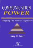 Cover of: Communication power | Larry D. Lauer