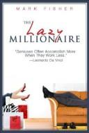 Cover of: The lazy millionaire