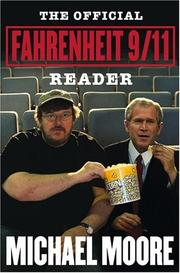 Cover of: The official Fahrenheit 9/11 reader