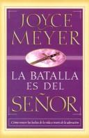 Cover of: La Batalla Es Del Señor/the Battle Belongs To The Lord