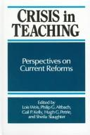 Cover of: Crisis in teaching |