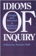 Cover of: Idioms of inquiry | edited by Terence Ball.