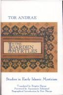 Cover of: In the garden of myrtles | Tor Andræ