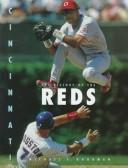 Cover of: The history of the Cincinnati Reds | Michael E. Goodman
